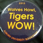 Arkansas State Gameday Button: Wolves Howl, Tigers WOW