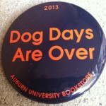Mississippi State Gameday Button: Dogs Days Are Over