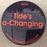 Iron Bowl Gameday Button: Tide's a-Changing