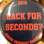 Iron Bowl Gameday Button: Back For Seconds?
