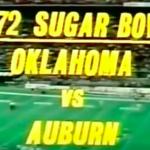 The Entire 1972 Auburn-Oklahoma Sugar Bowl
